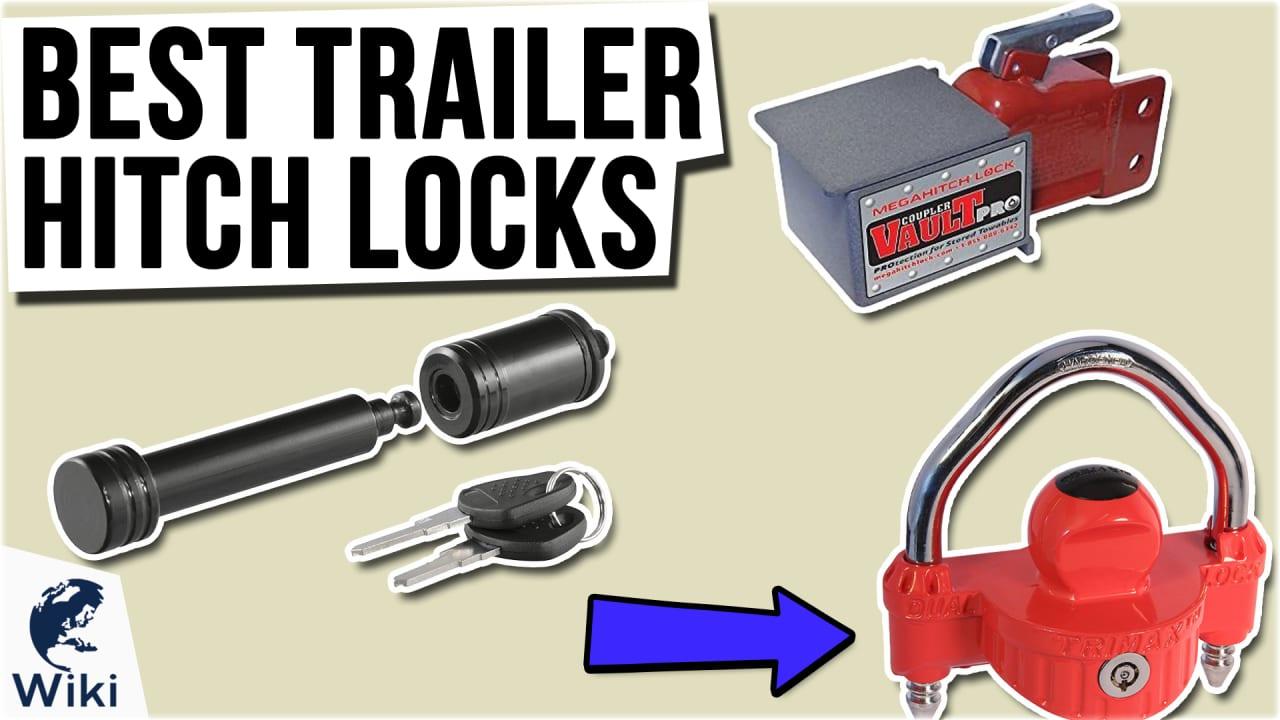 10 Best Trailer Hitch Locks