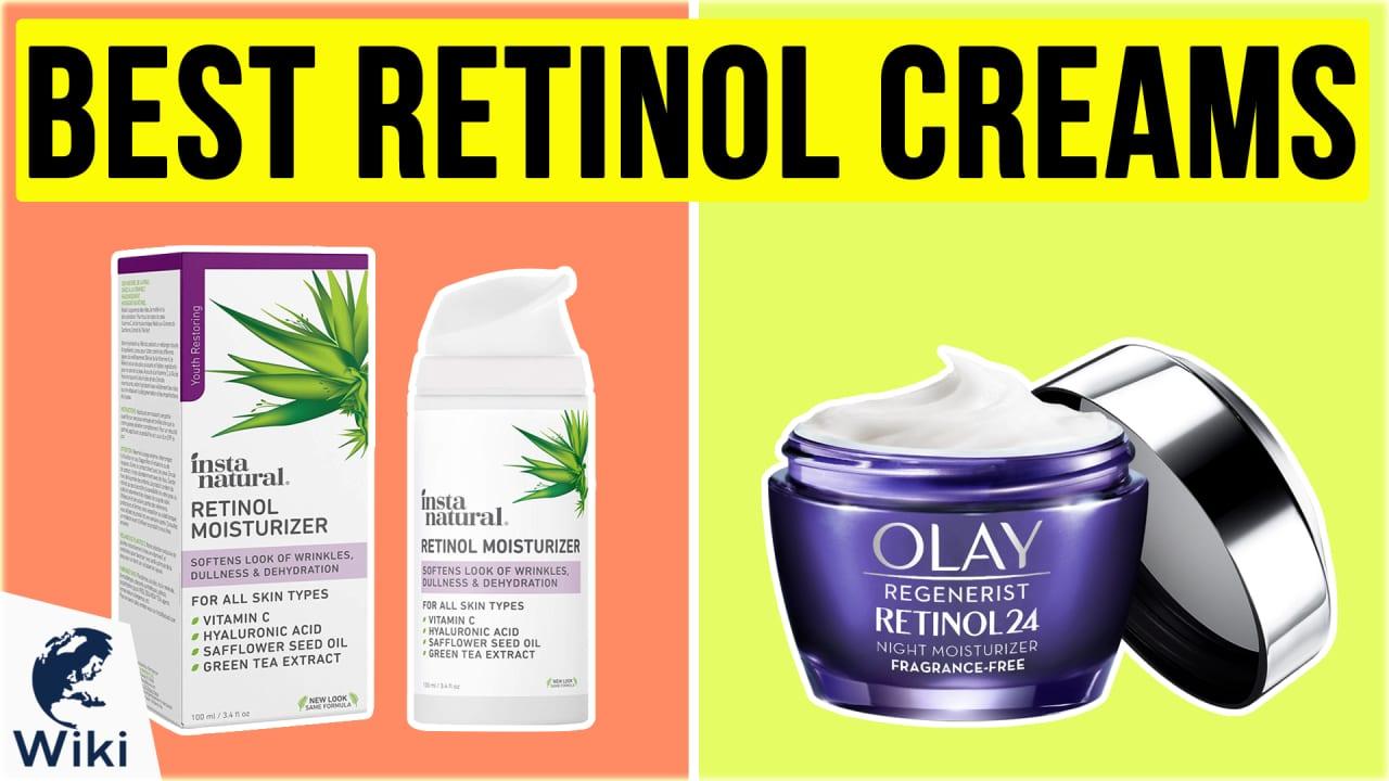 10 Best Retinol Creams