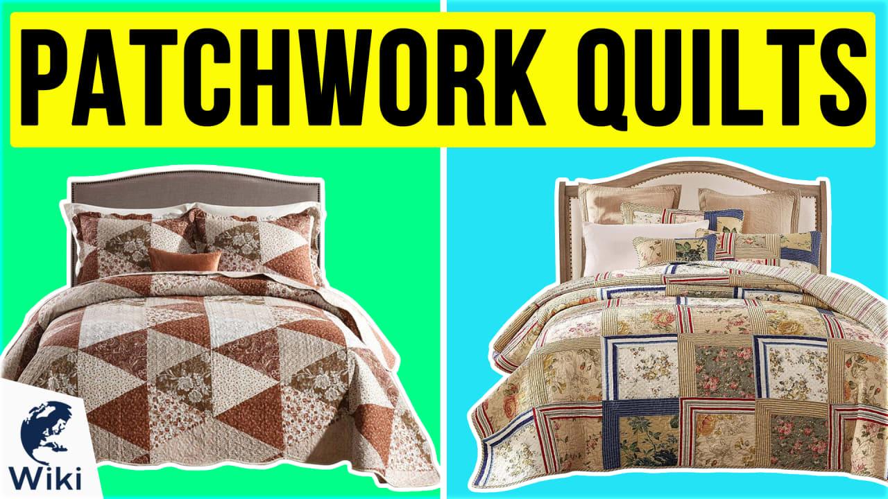 10 Best Patchwork Quilts