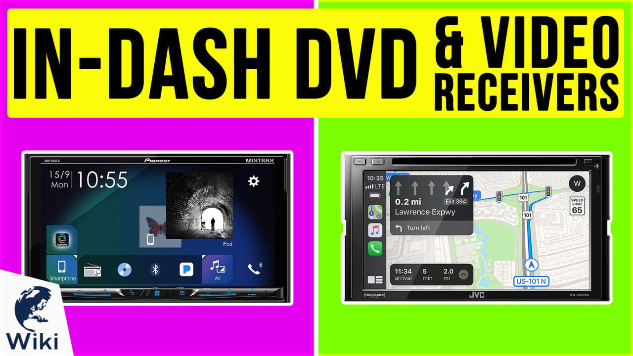 9 Best In-Dash DVD & Video Receivers