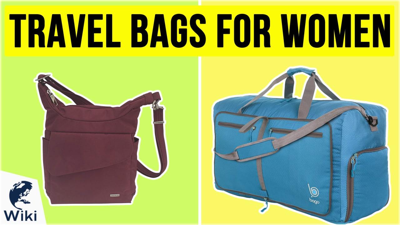 10 Best Travel Bags For Women