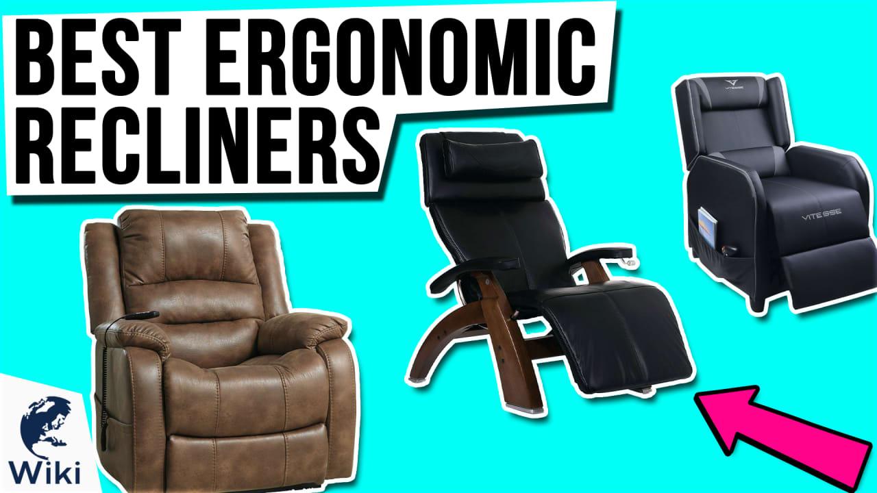 10 Best Ergonomic Recliners