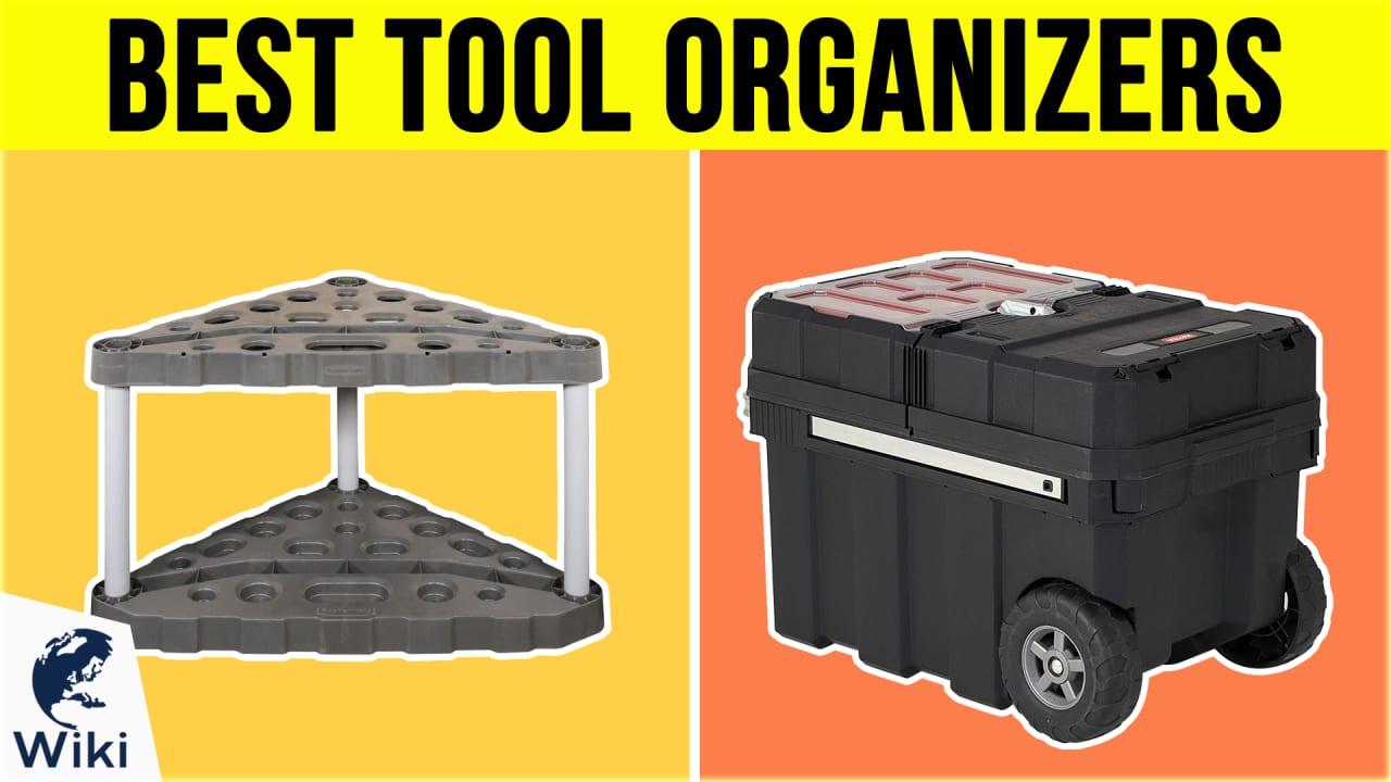 10 Best Tool Organizers