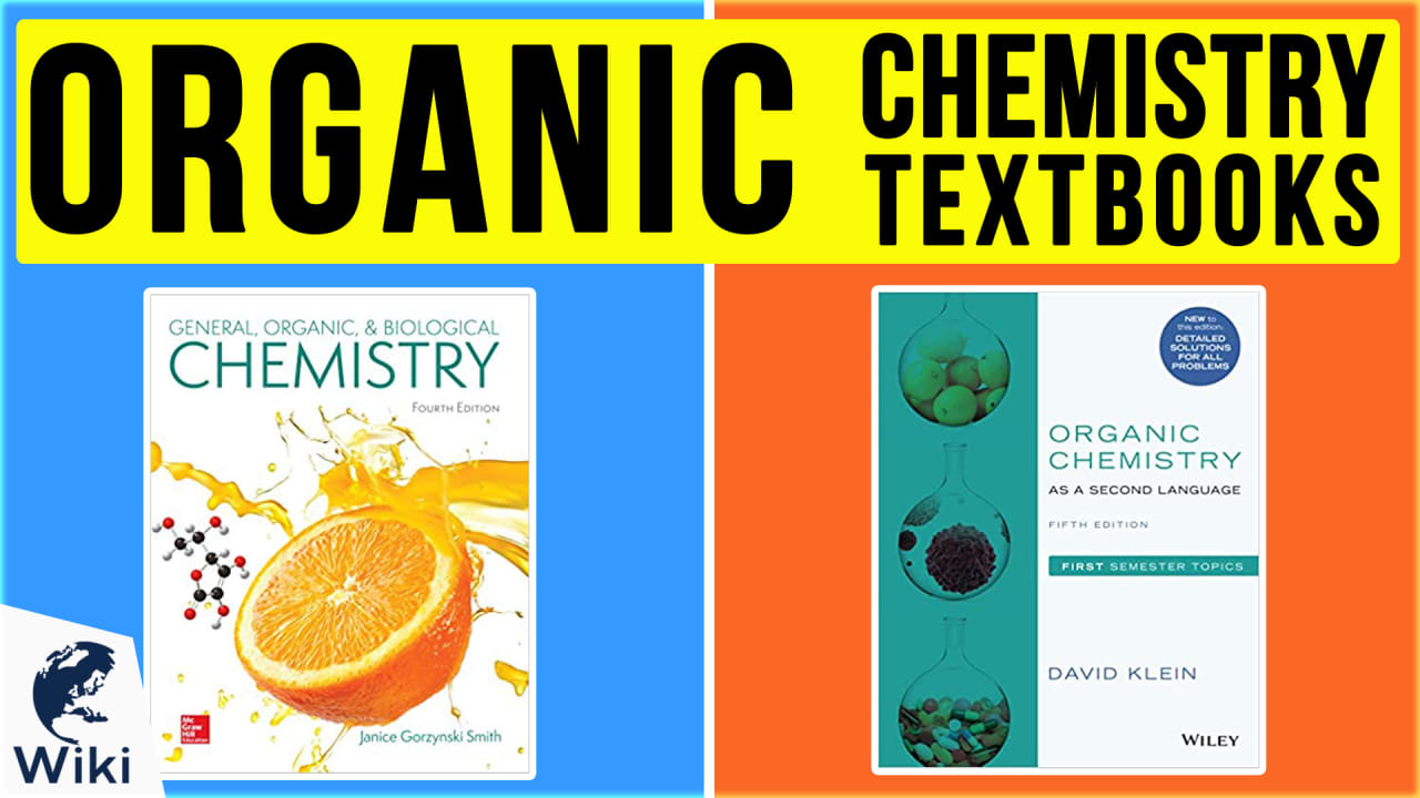 10 Best Organic Chemistry Textbooks