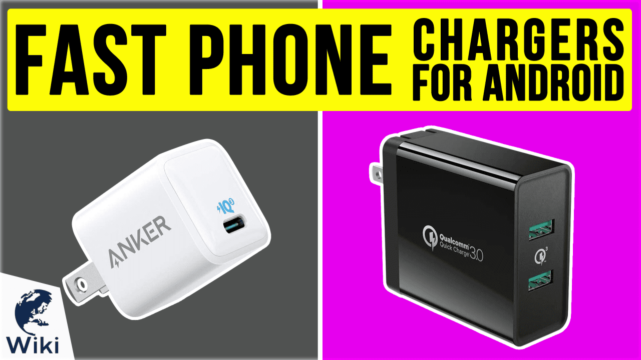 10 Best Fast Phone Chargers For Android