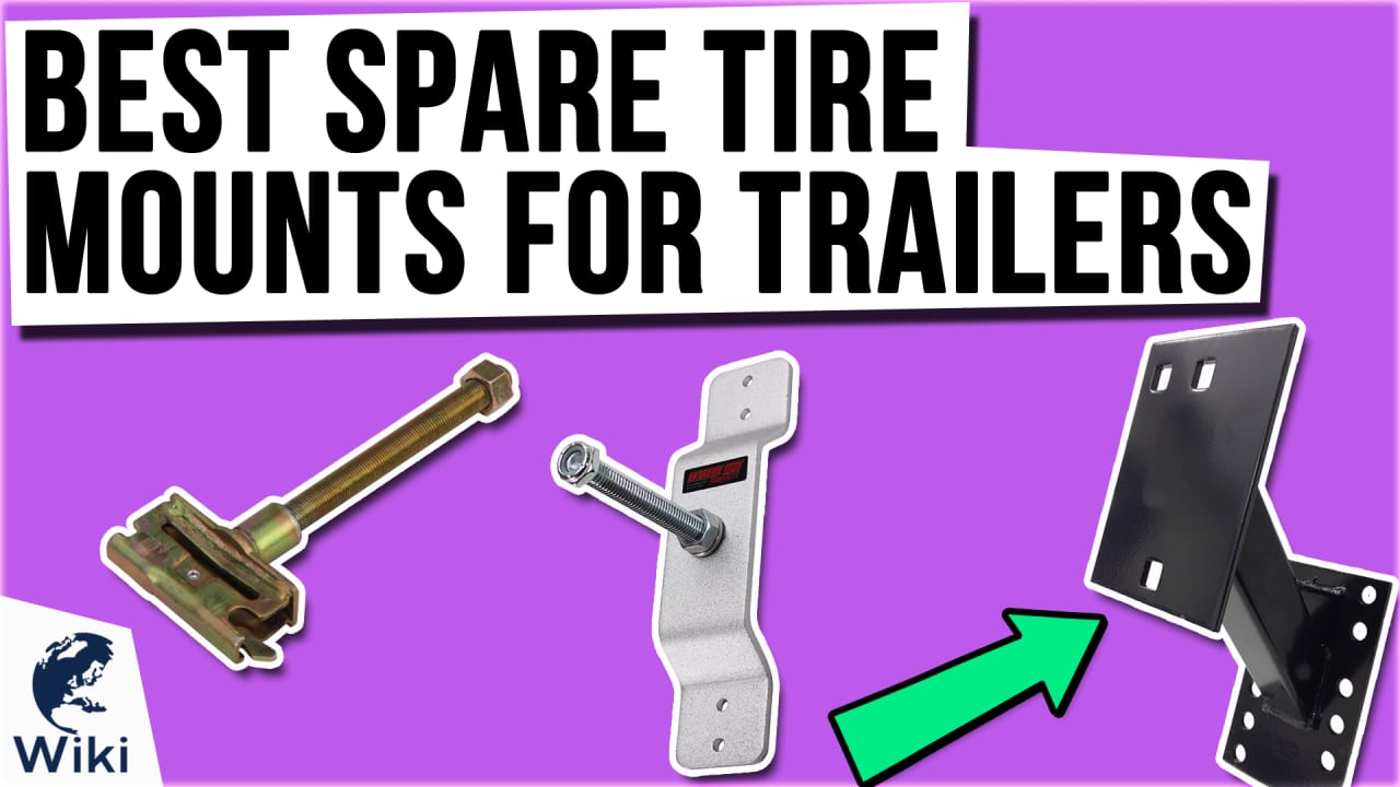 9 Best Spare Tire Mounts For Trailers