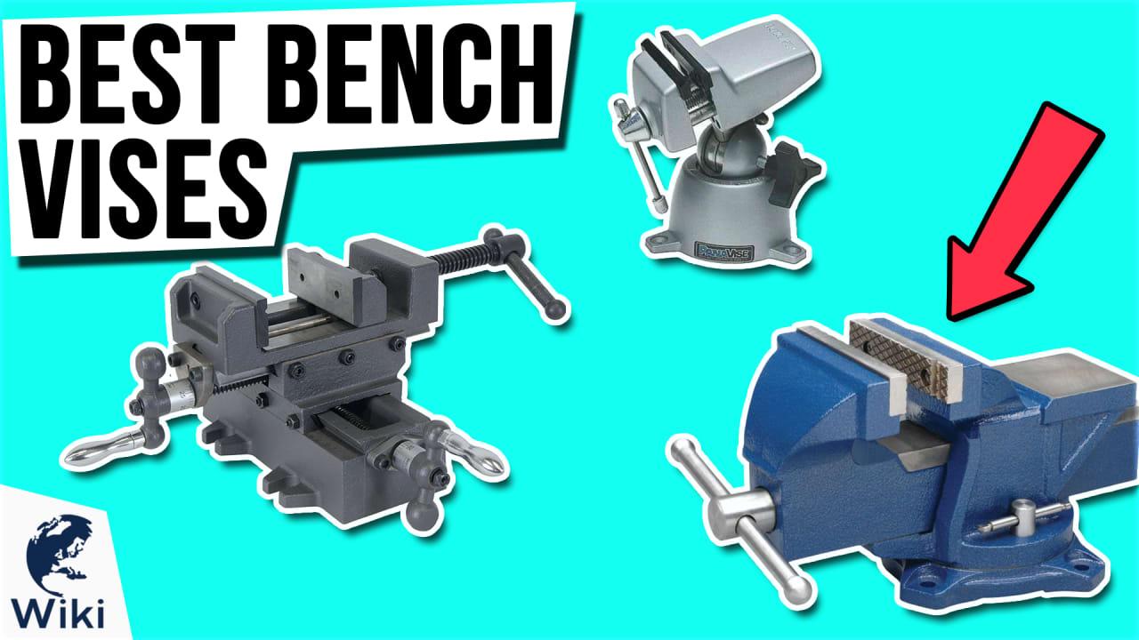 10 Best Bench Vises
