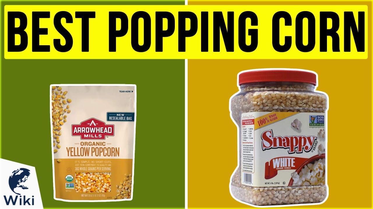 10 Best Popping Corn
