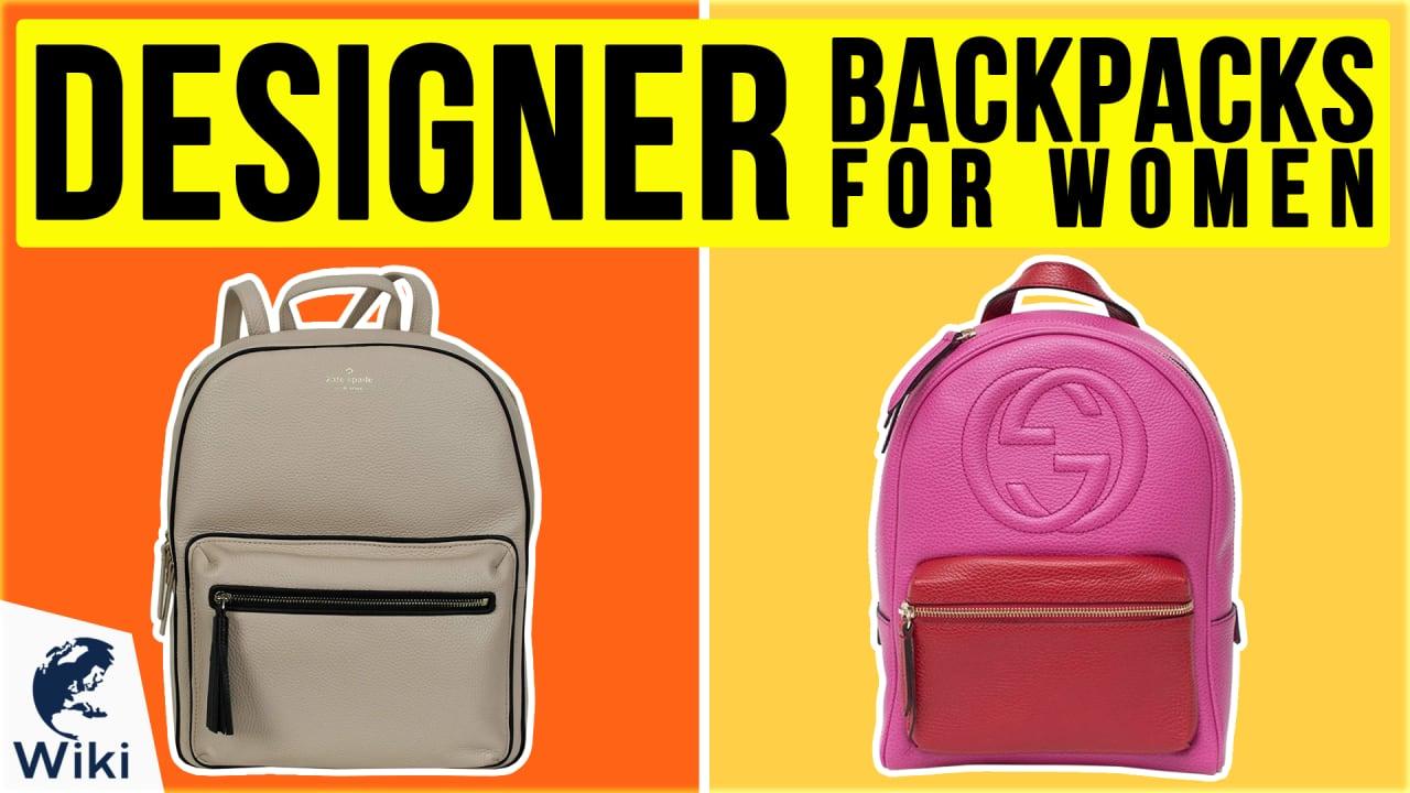 10 Best Designer Backpacks For Women