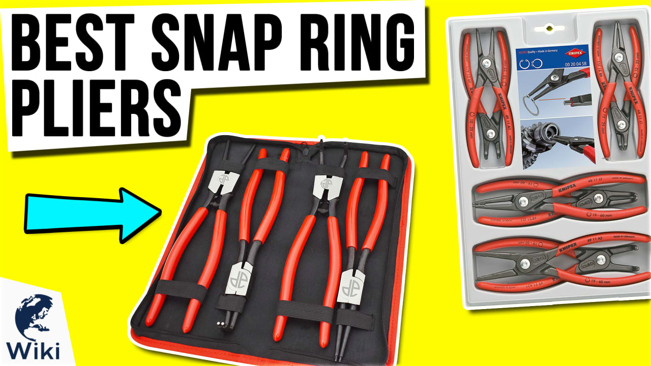 10 Best Snap Ring Pliers