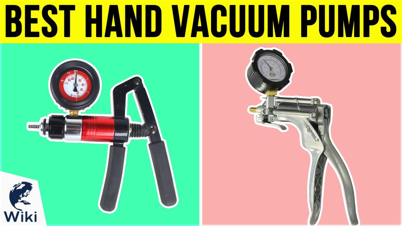 6 Best Hand Vacuum Pumps