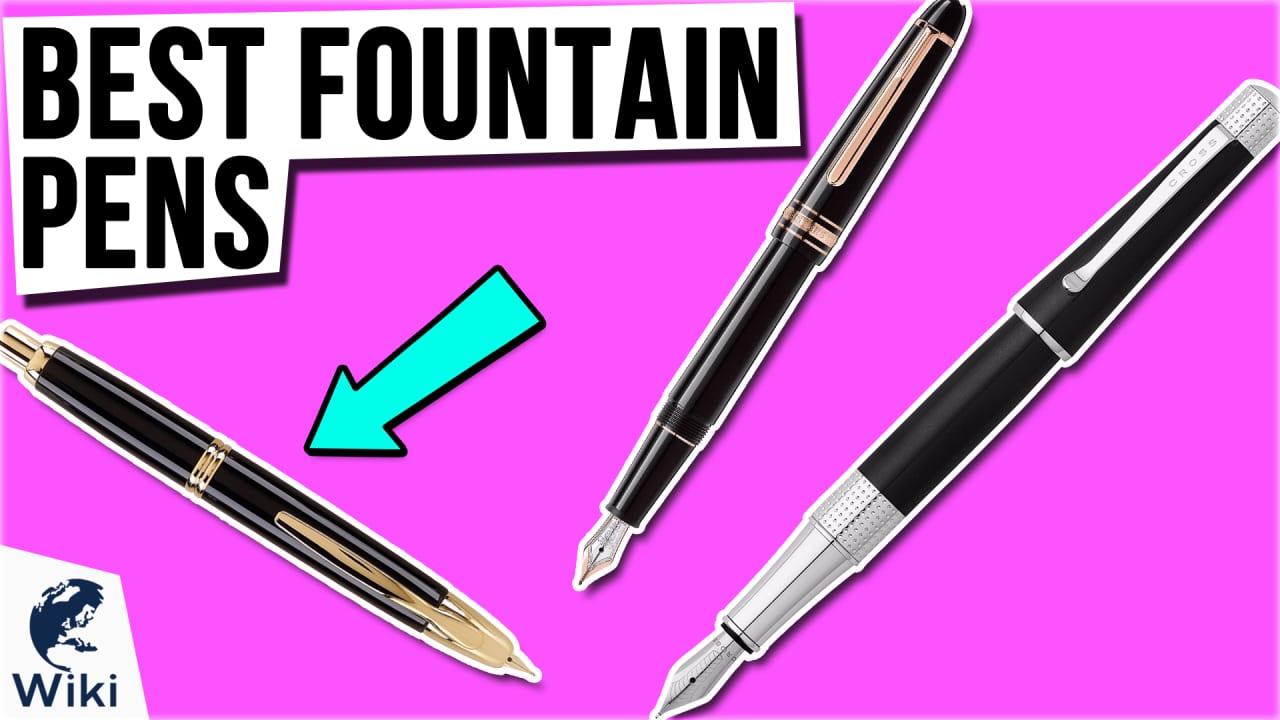 10 Best Fountain Pens