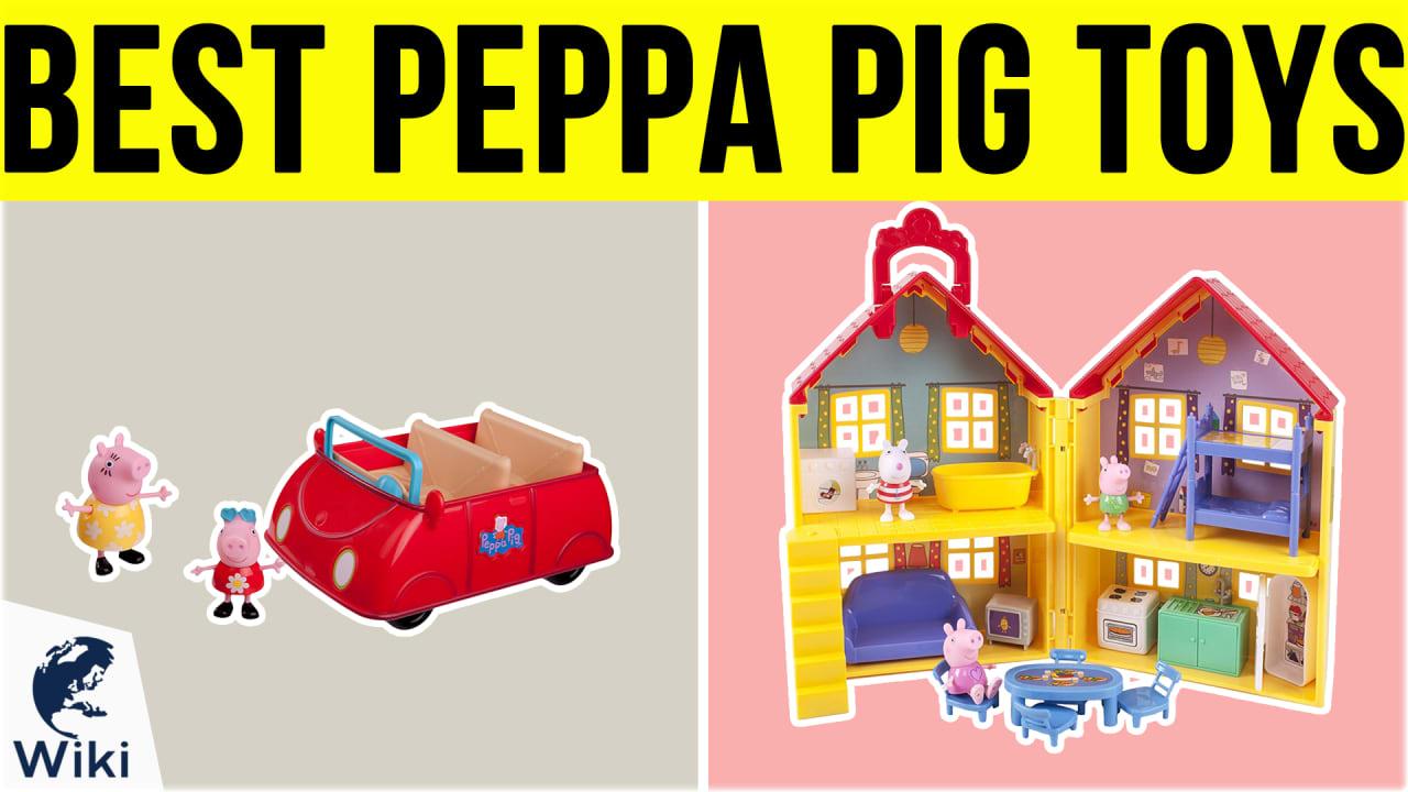 10 Best Peppa Pig Toys