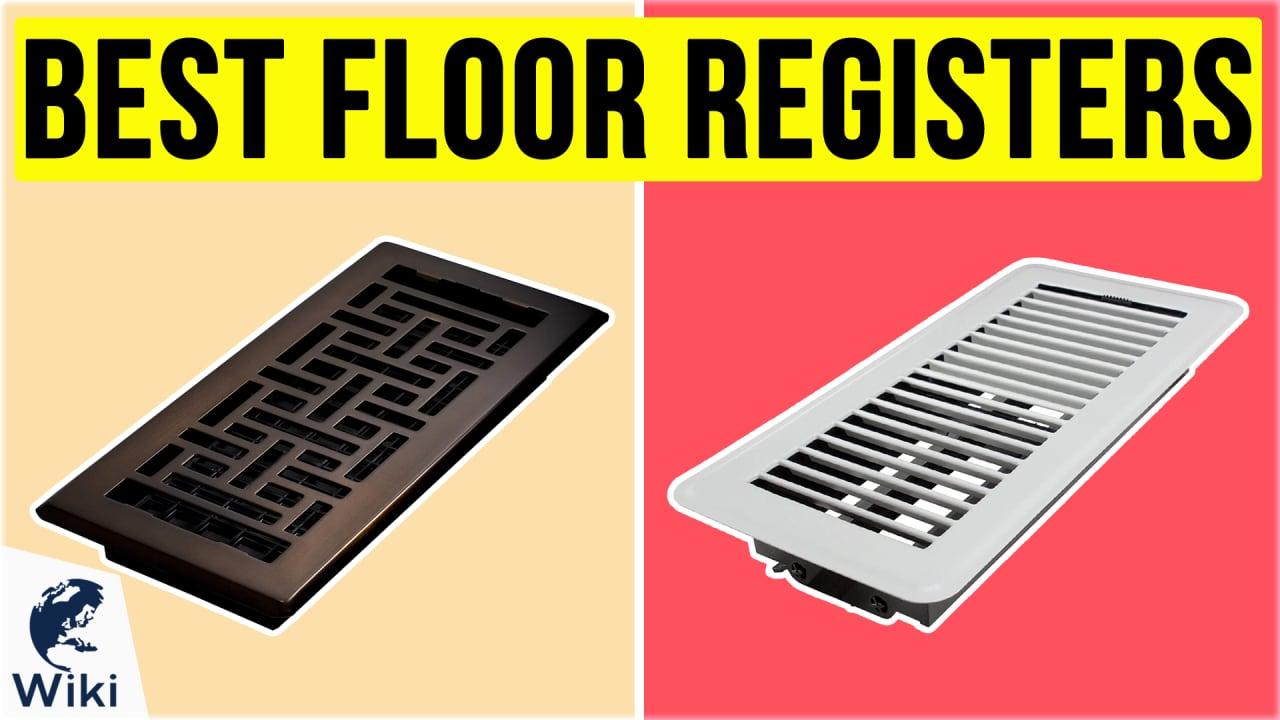 10 Best Floor Registers