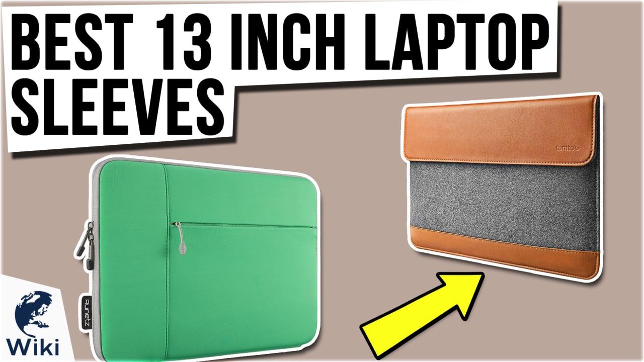 10 Best 13 Inch Laptop Sleeves
