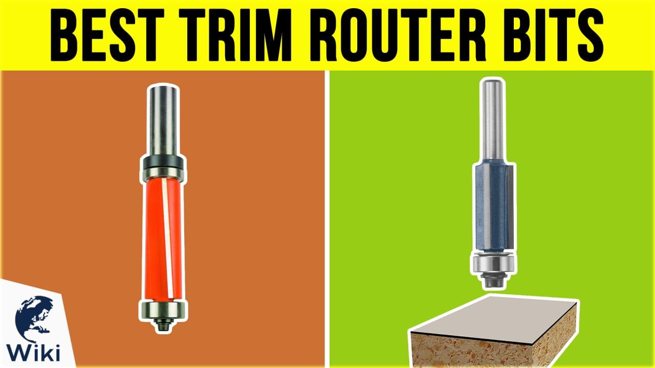 7 Best Trim Router Bits