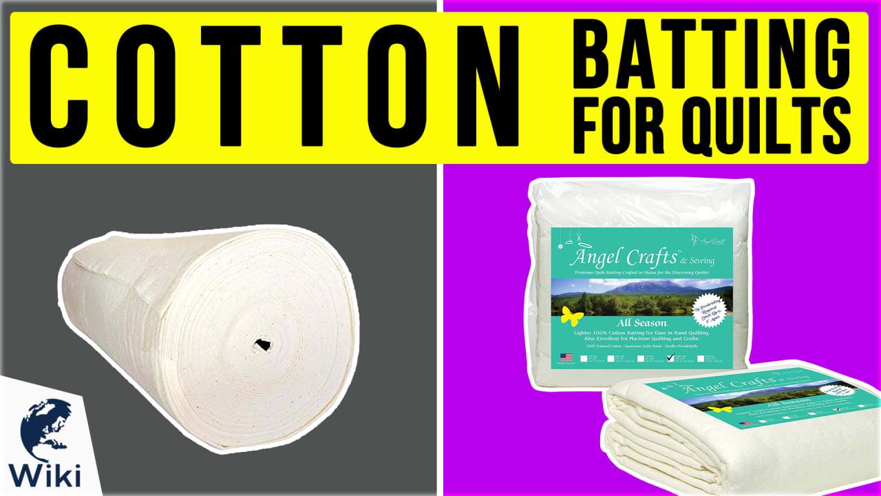 9 Best Cotton Batting For Quilts