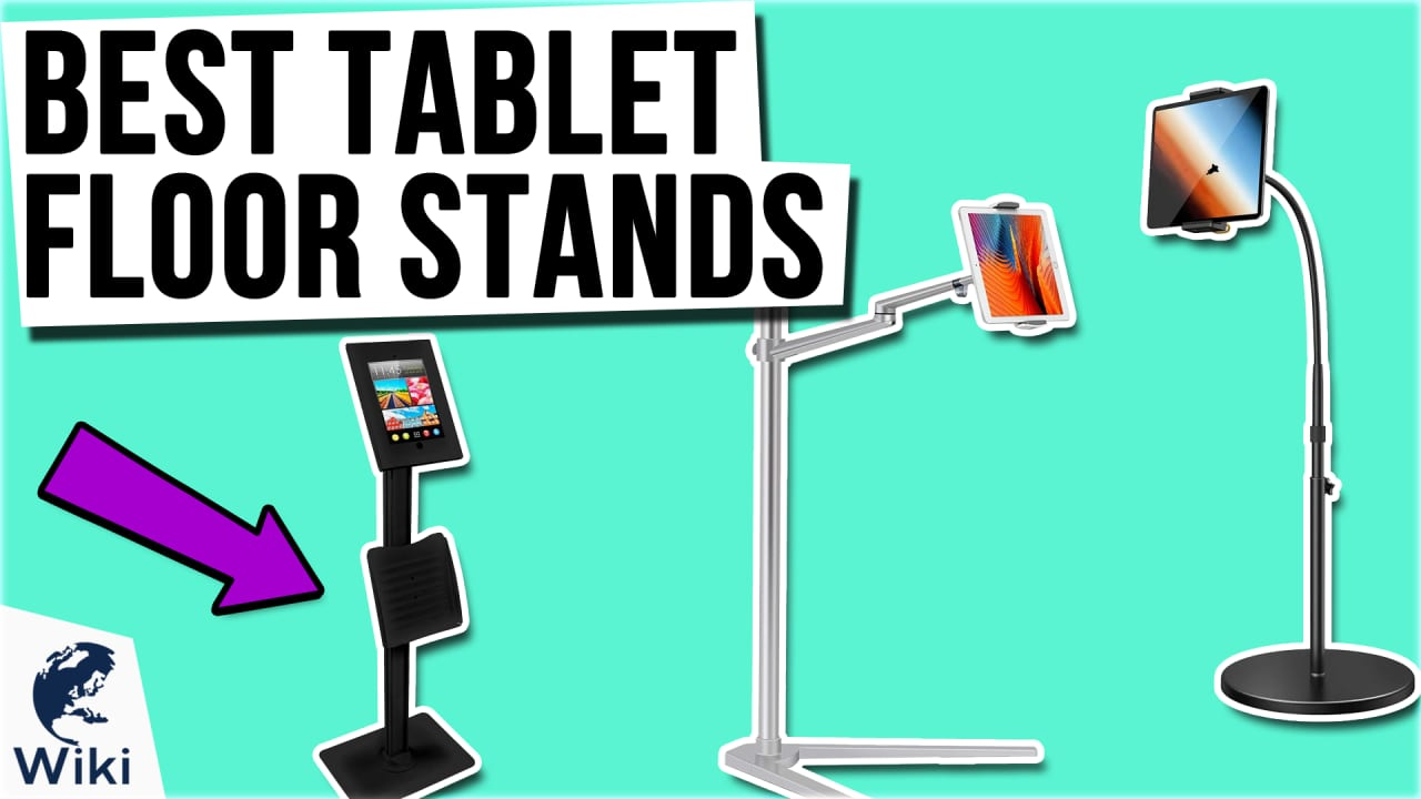 10 Best Tablet Floor Stands