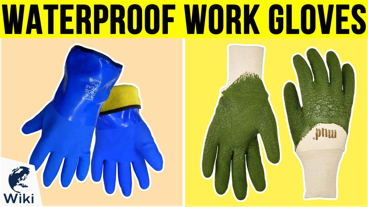 10 Best Waterproof Work Gloves