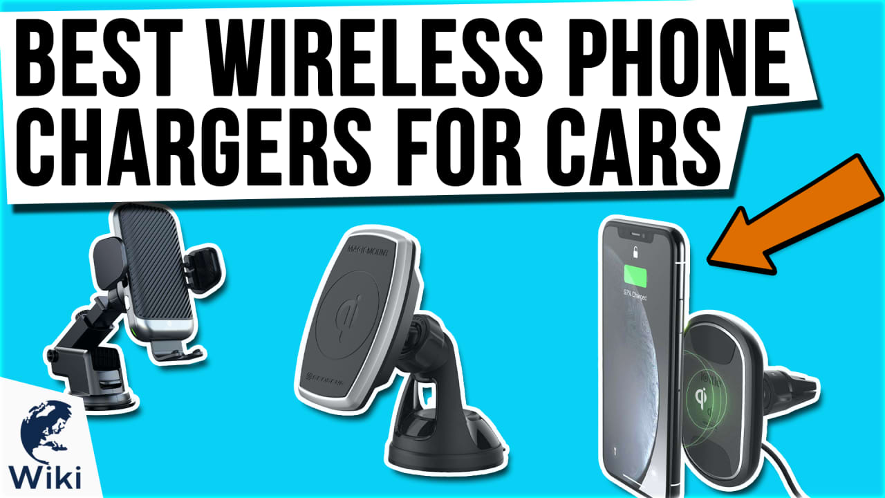 10 Best Wireless Phone Chargers For Cars