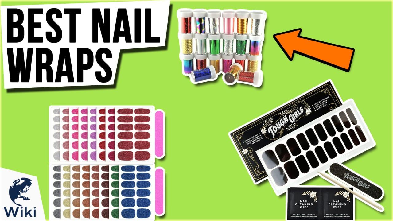 10 Best Nail Wraps