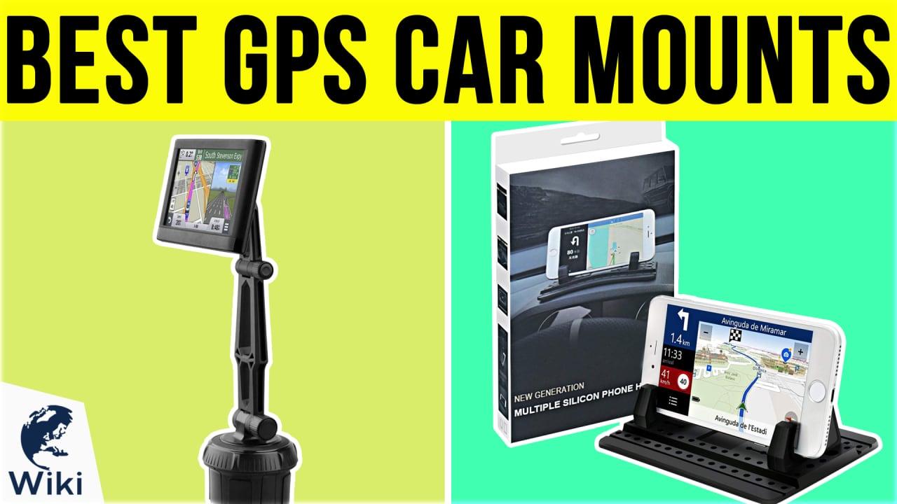 10 Best GPS Car Mounts