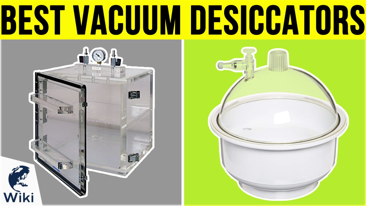 6 Best Vacuum Desiccators
