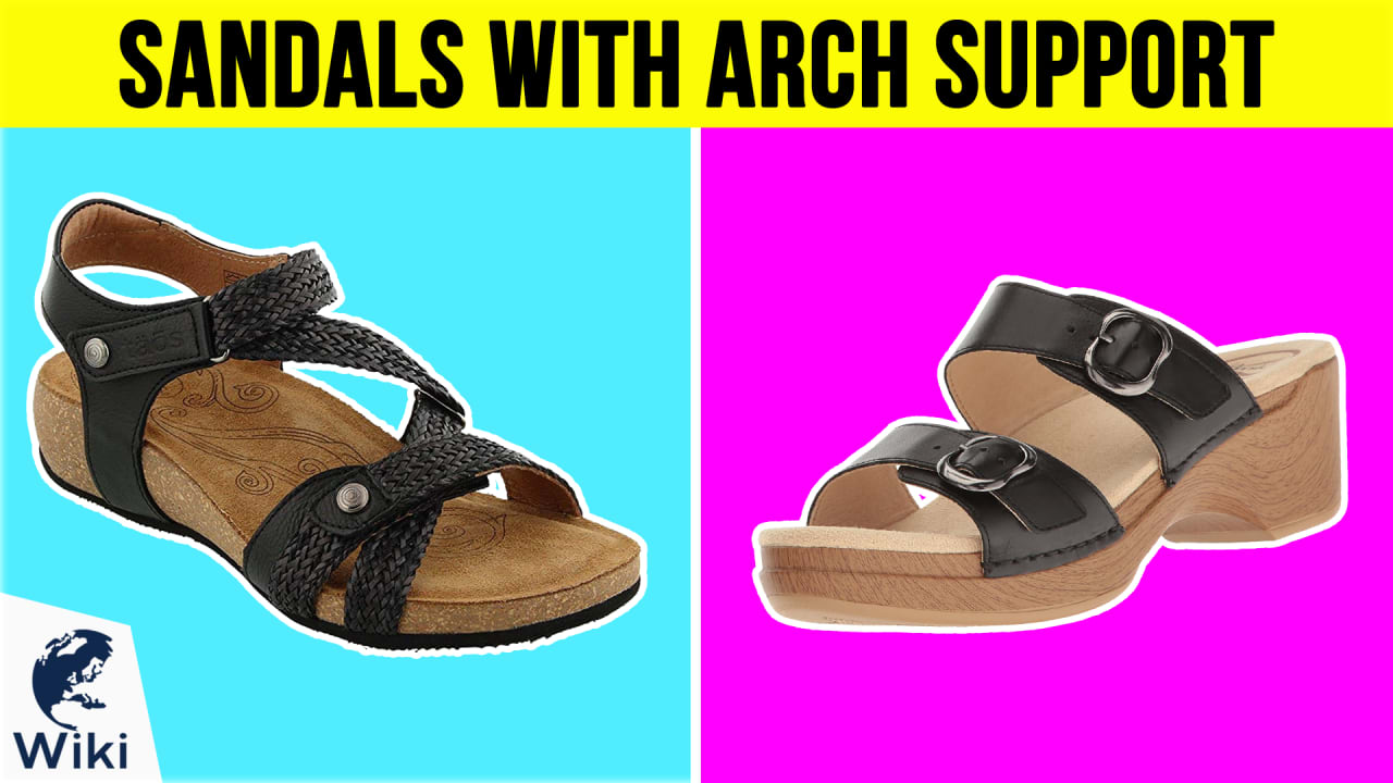 10 Best Sandals With Arch Support