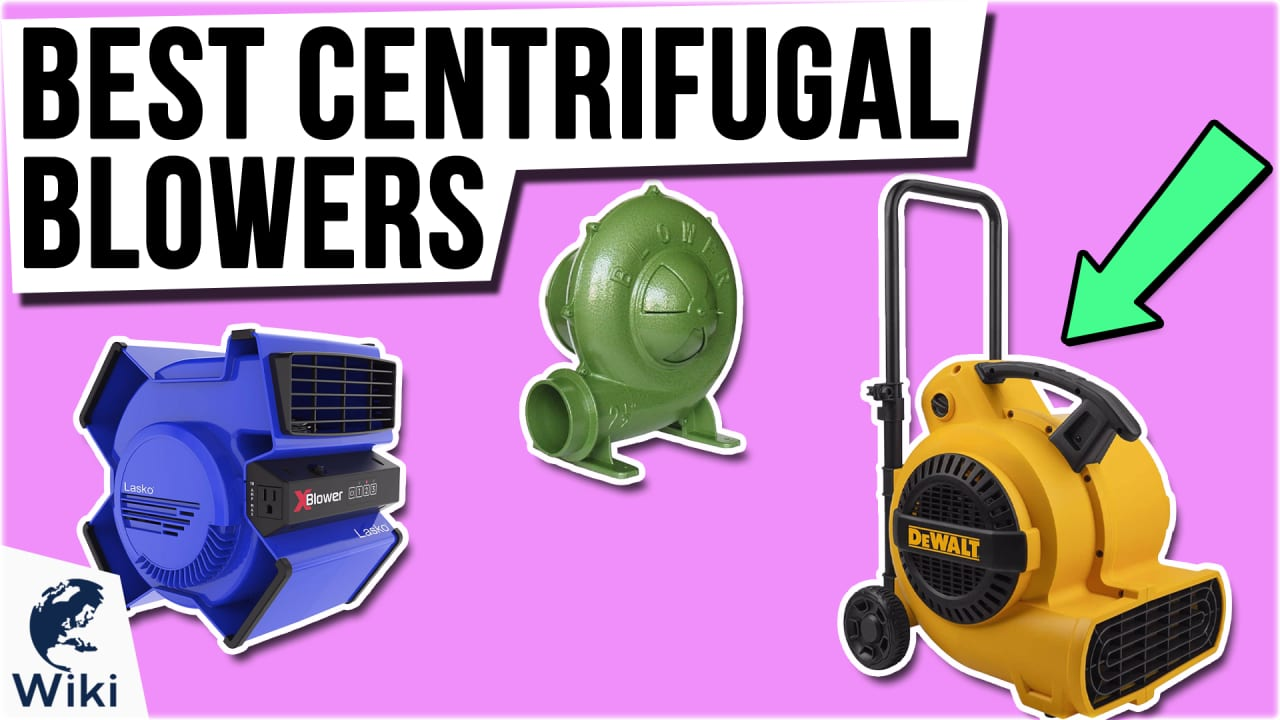 10 Best Centrifugal Blowers