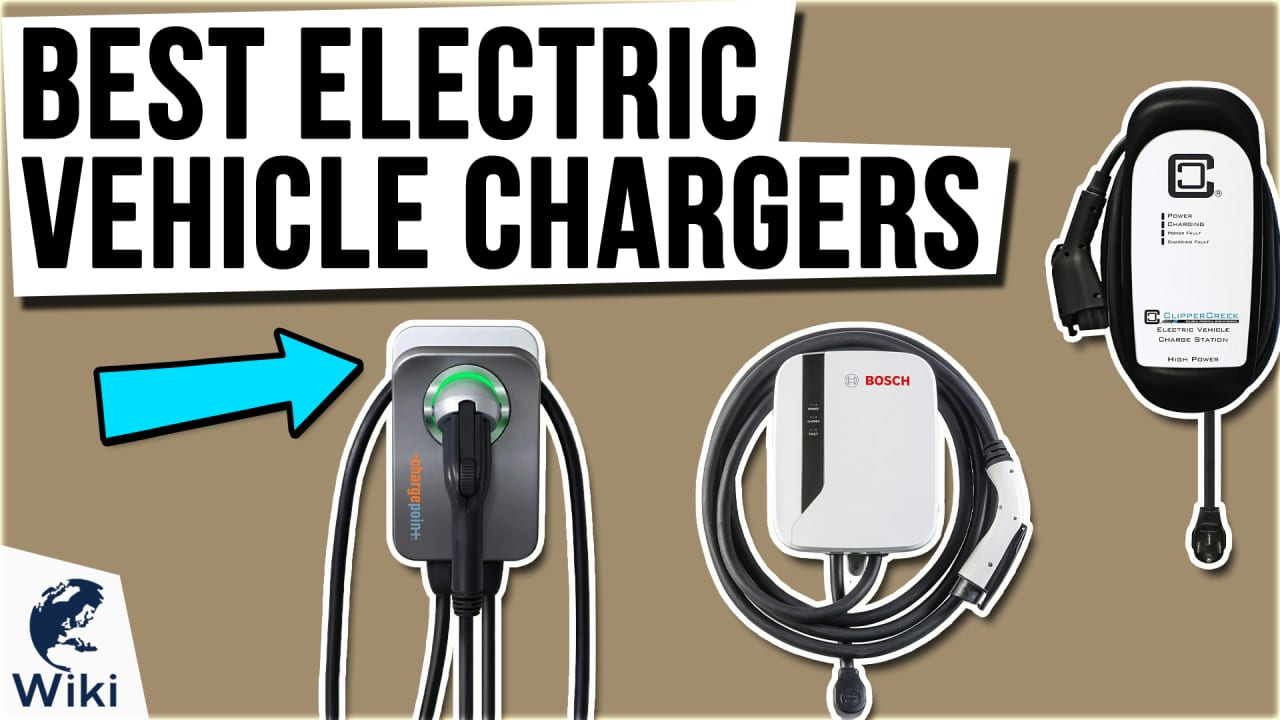 10 Best Electric Vehicle Chargers