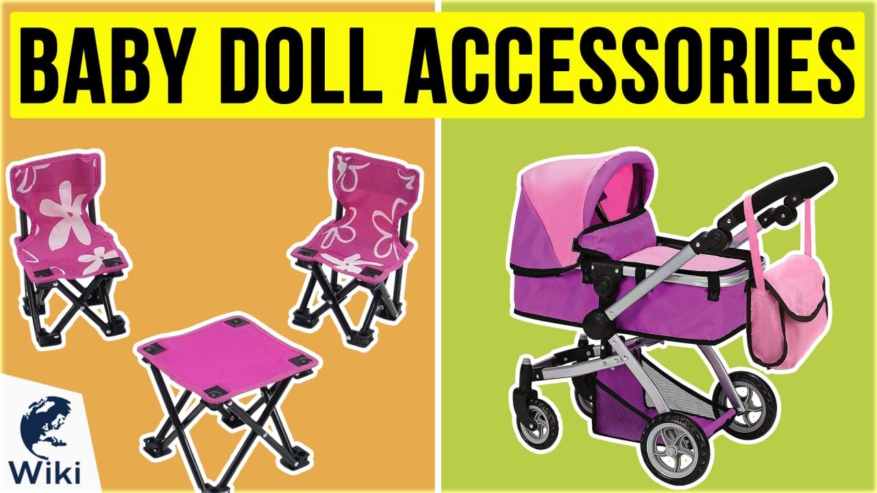 10 Best Baby Doll Accessories