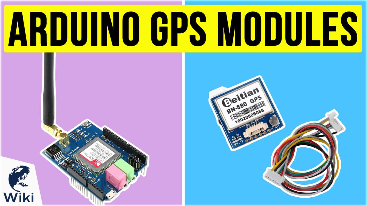 8 Best Arduino GPS Modules