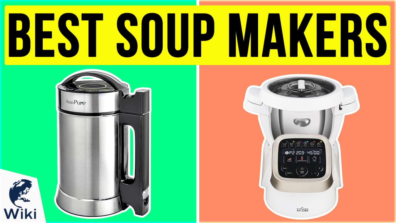 8 Best Soup Makers