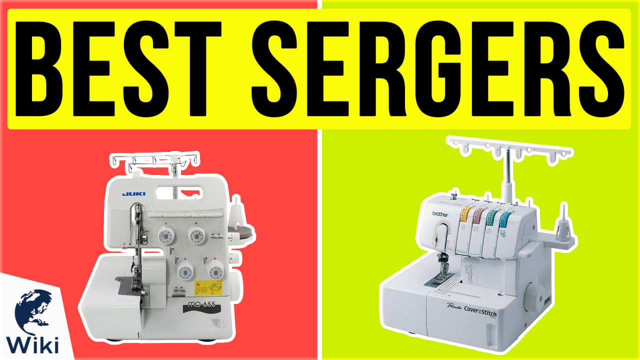 10 Best Sergers