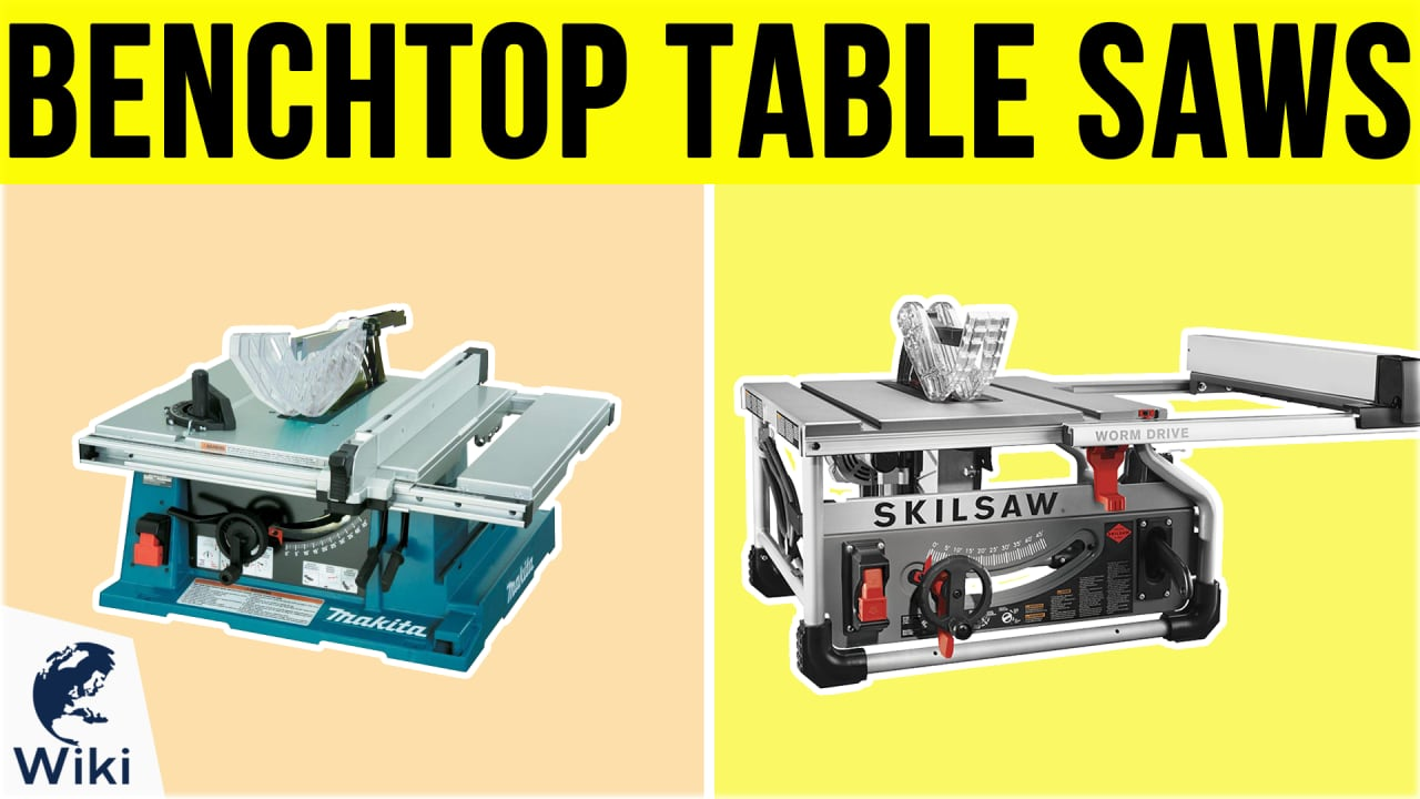 7 Best Benchtop Table Saws