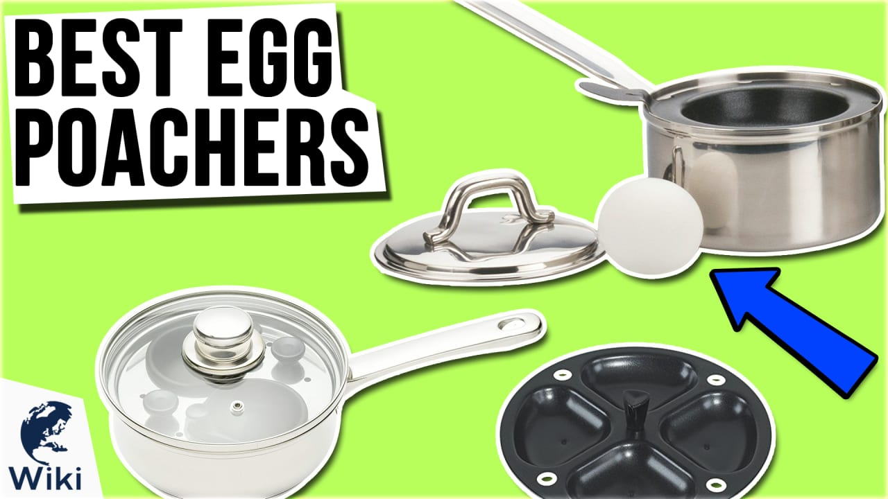 10 Best Egg Poachers