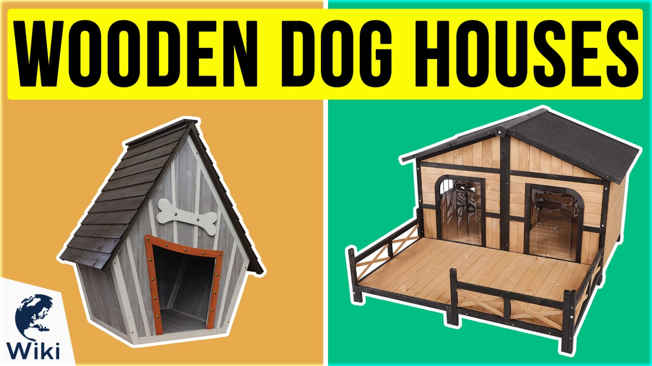 10 Best Wooden Dog Houses