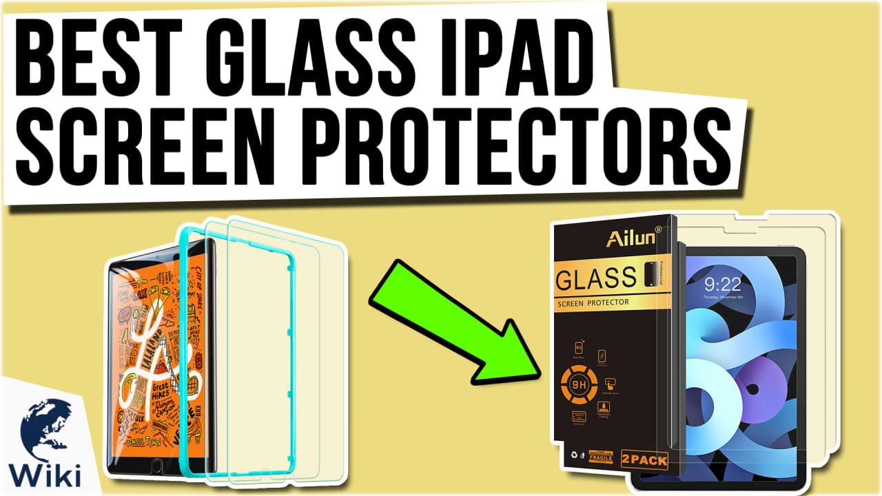 10 Best Glass iPad Screen Protectors