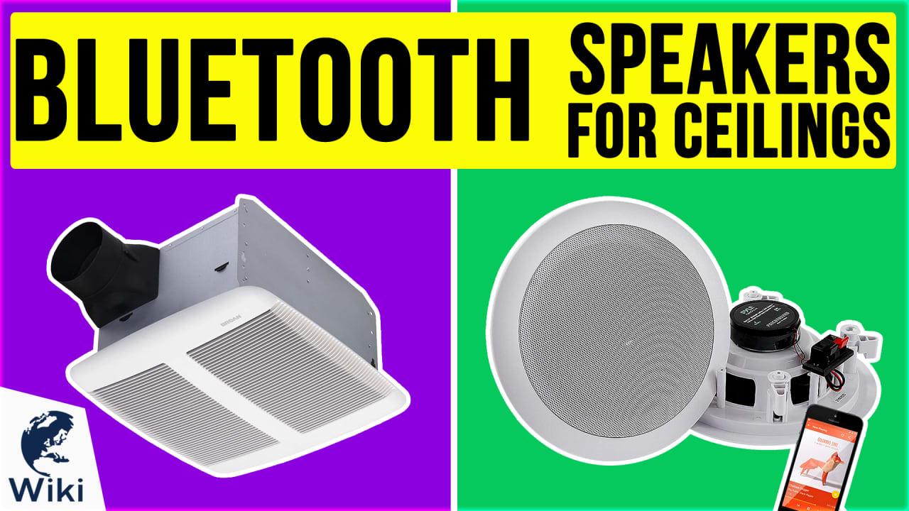 10 Best Bluetooth Speakers For Ceilings