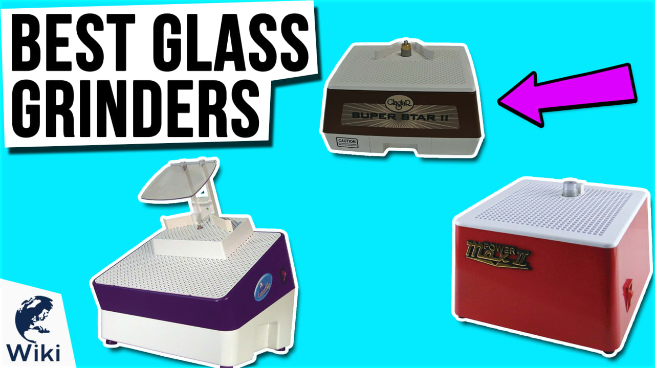 10 Best Glass Grinders