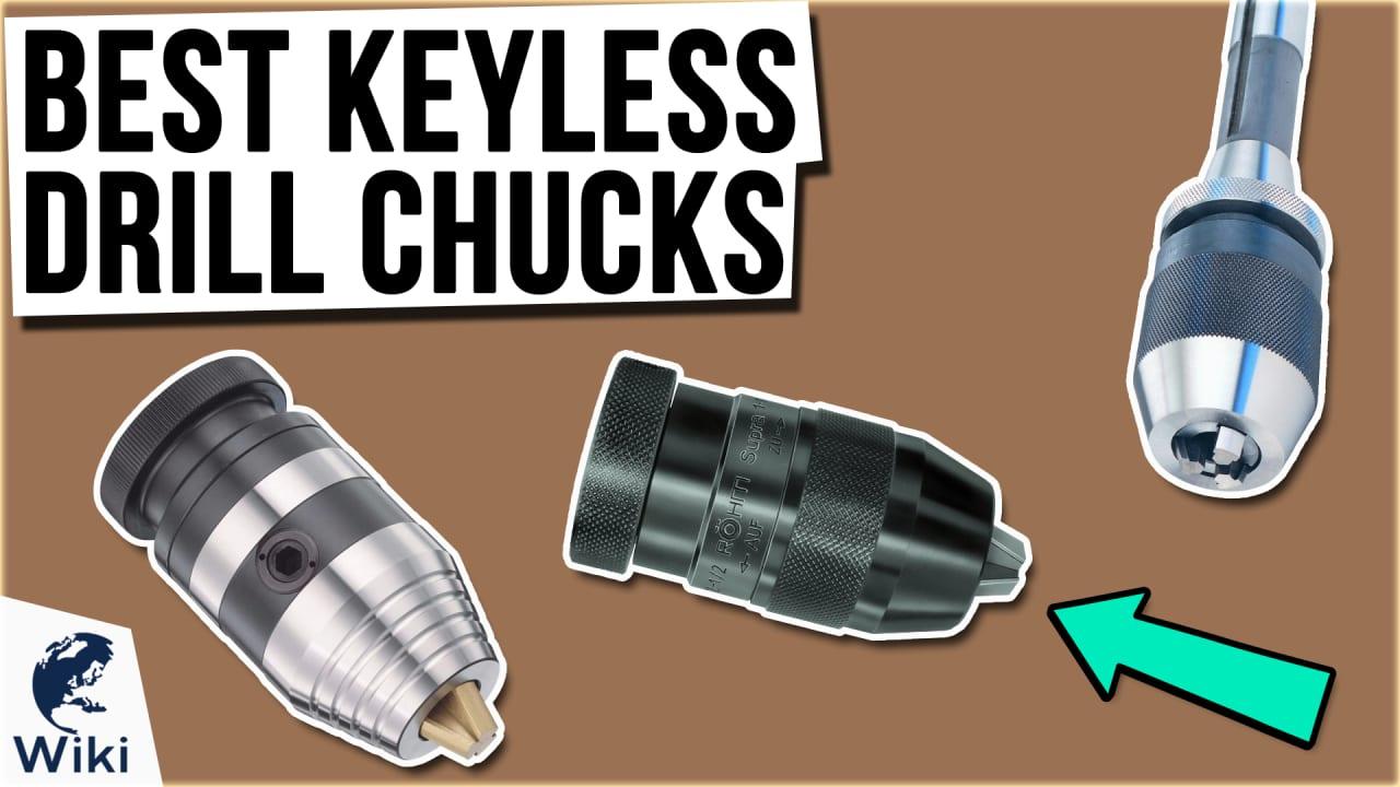 10 Best Keyless Drill Chucks