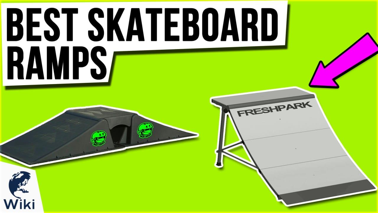 8 Best Skateboard Ramps