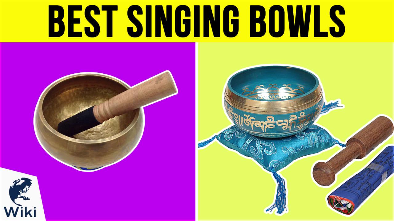 7 Best Singing Bowls