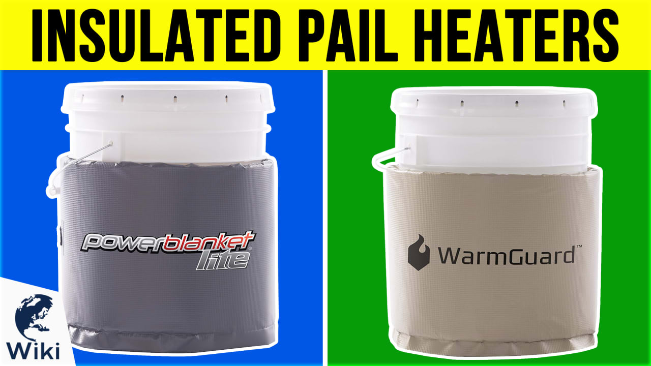6 Best Insulated Pail Heaters