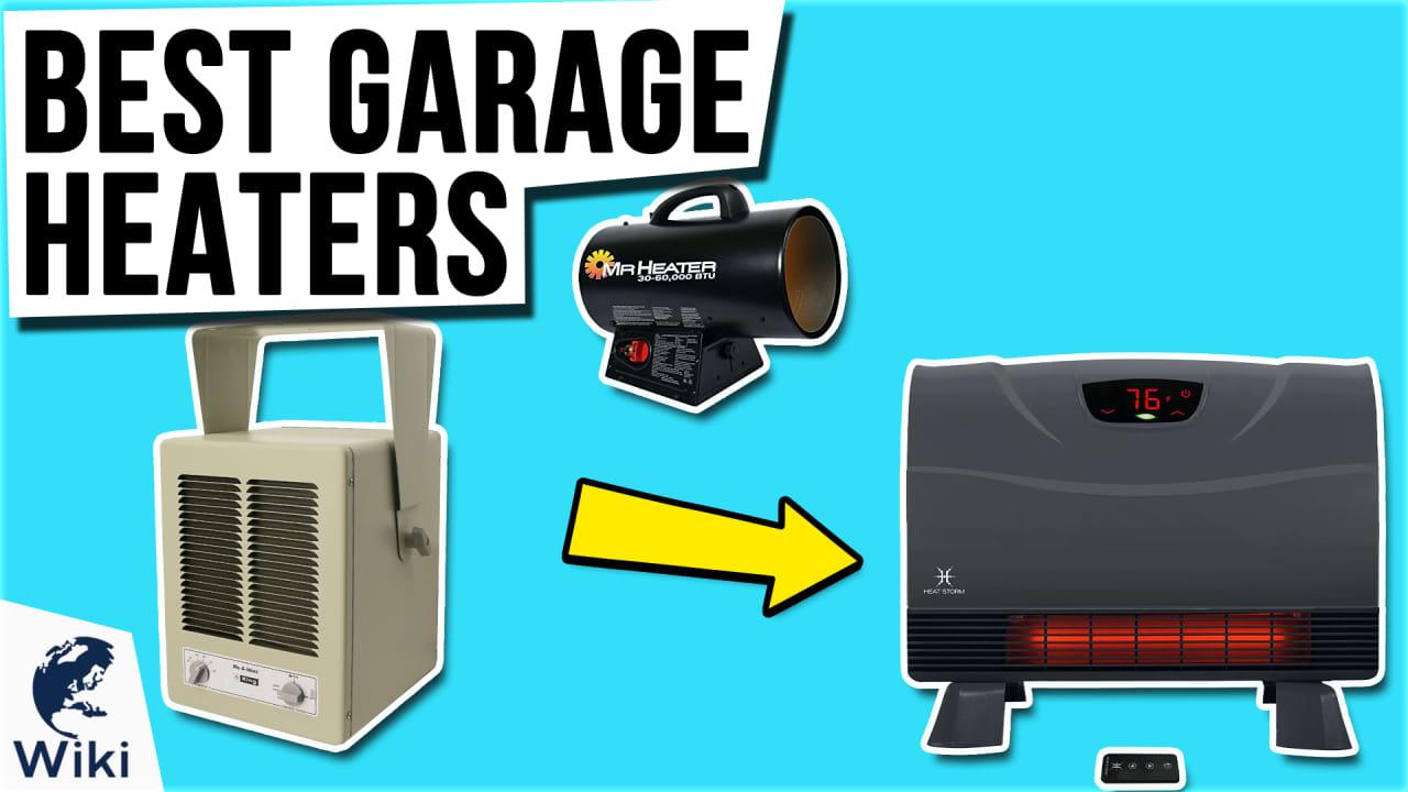 10 Best Garage Heaters
