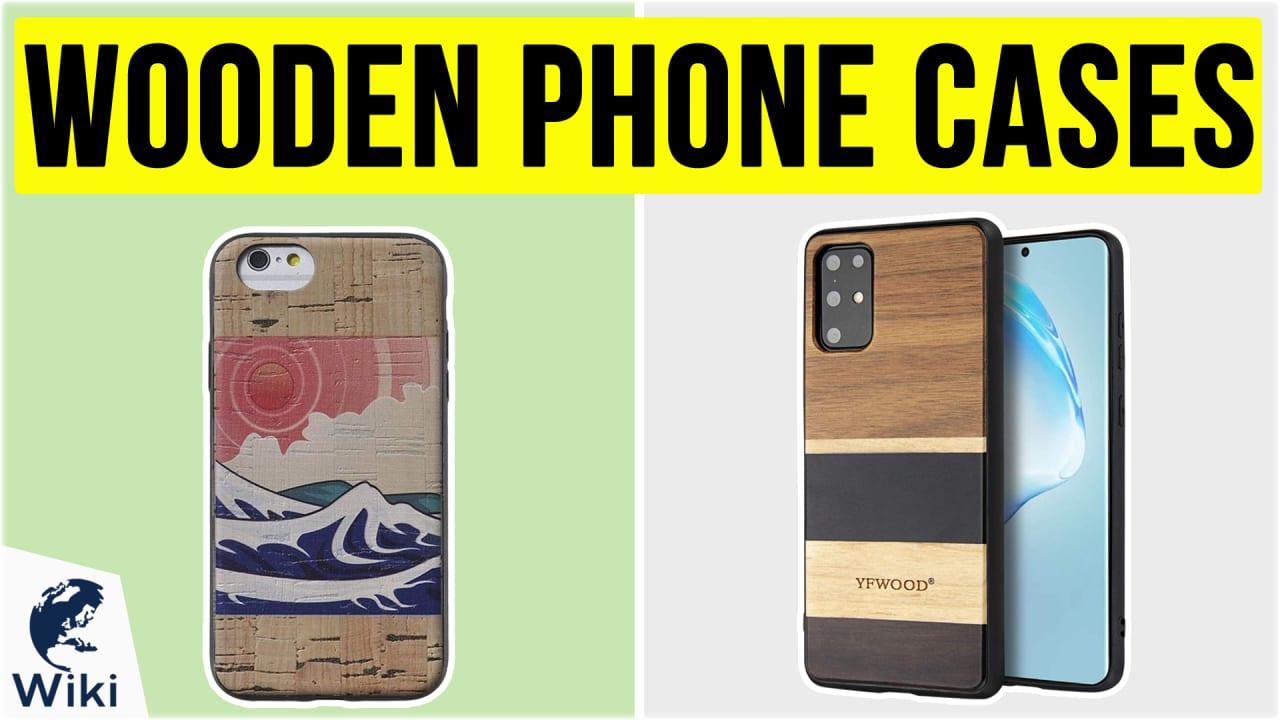 10 Best Wooden Phone Cases