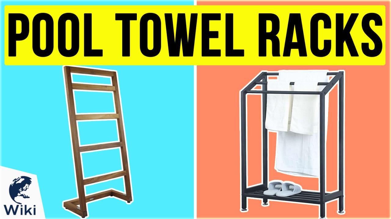 10 Best Pool Towel Racks
