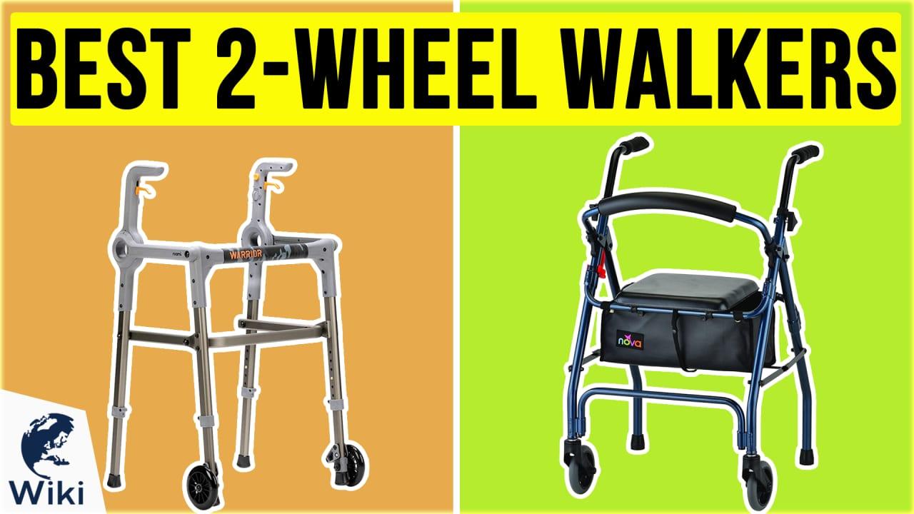 10 Best 2-Wheel Walkers