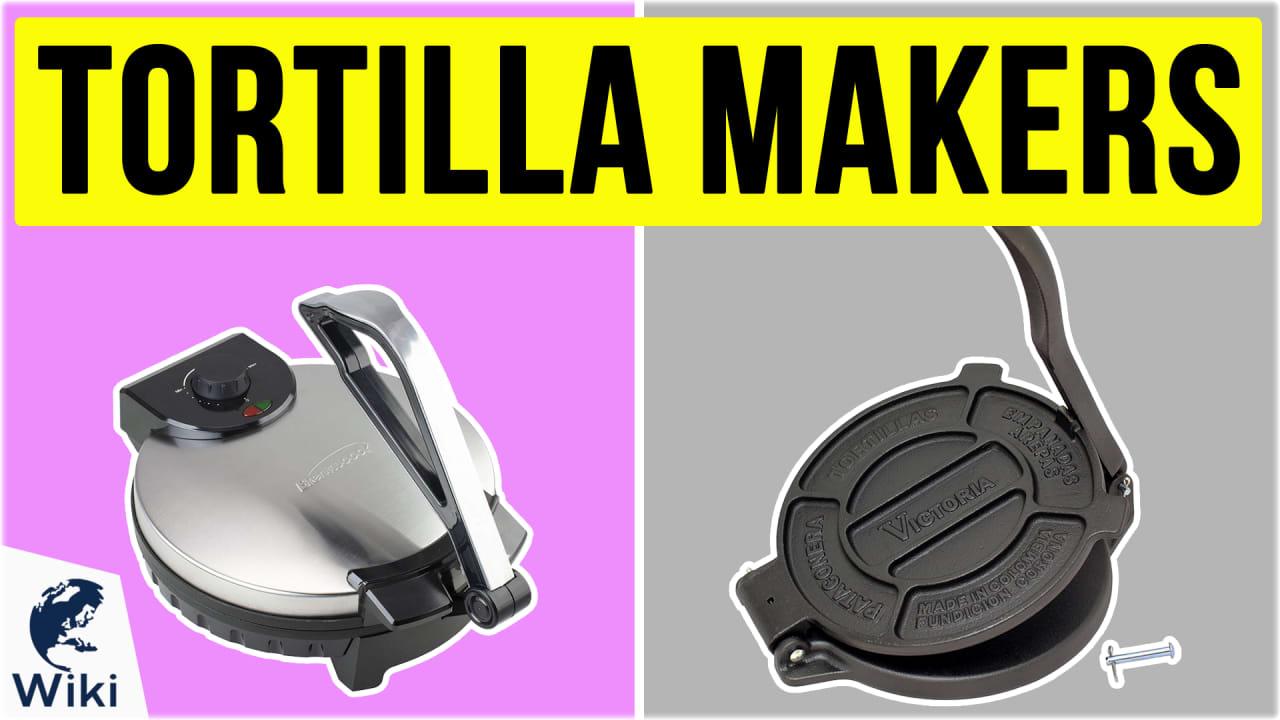 7 Best Tortilla Makers