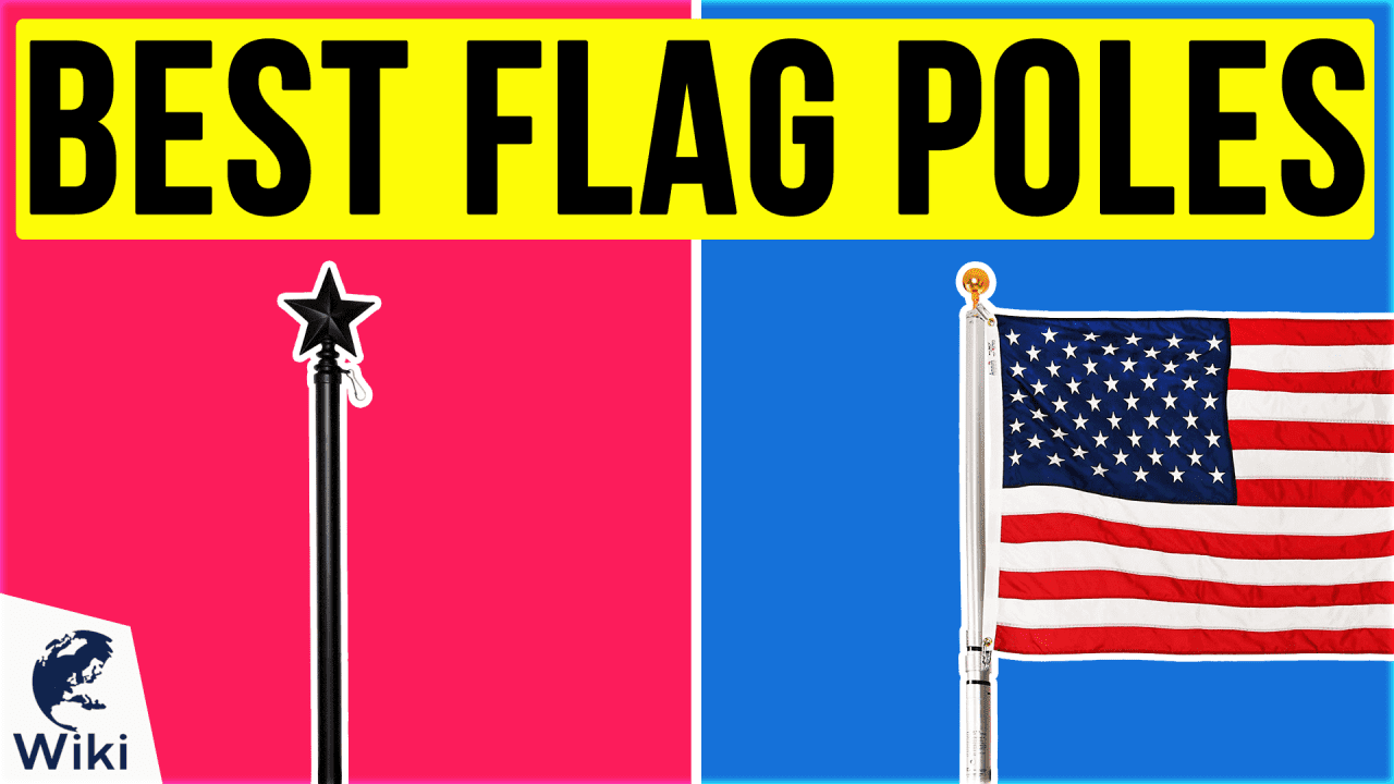 10 Best Flag Poles